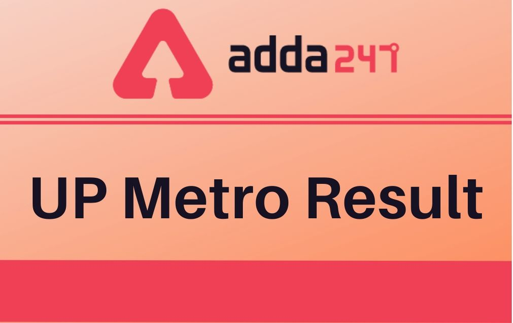 UP Metro Result