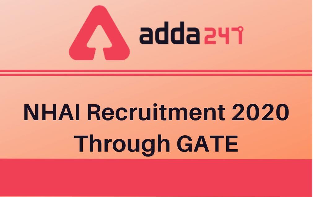NHAI Recruitment 2020 Through GATE