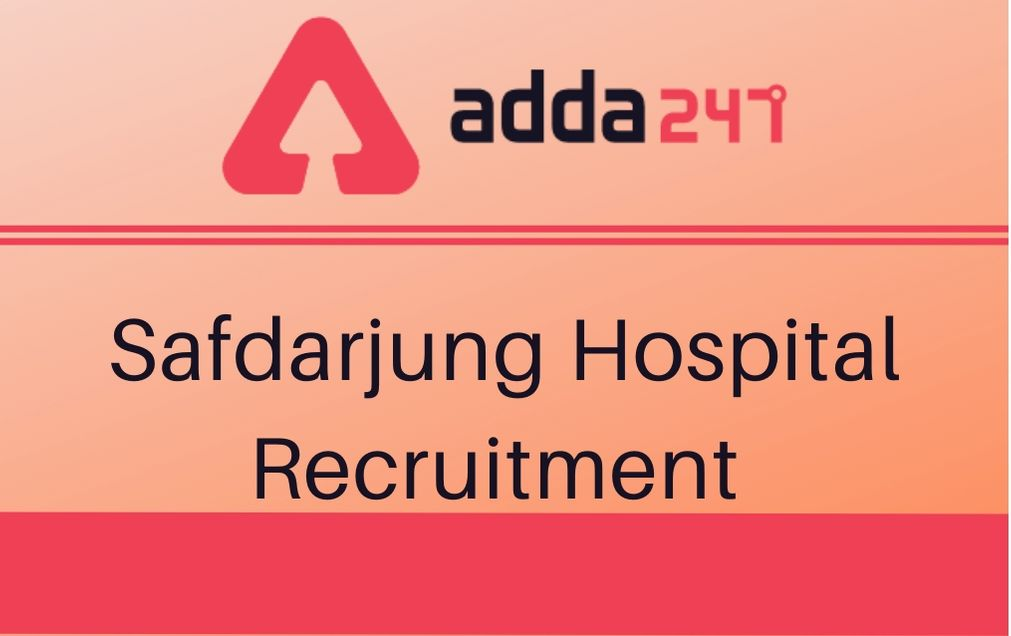 Safdarjung Hospital Recruitment Notification 2020
