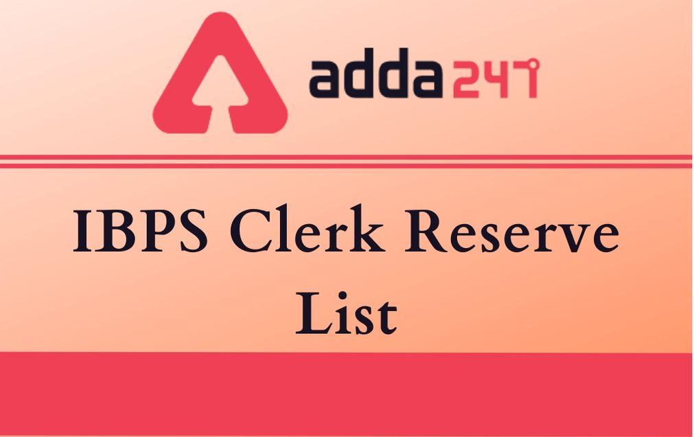 IBPS clerk Reserve List