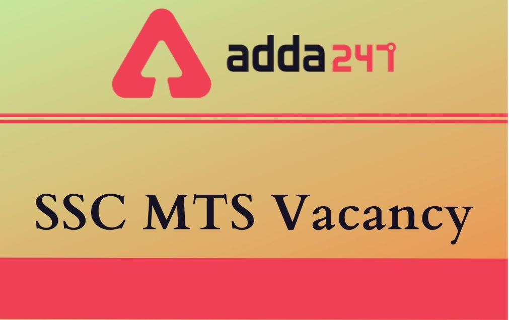 SSC MTS Vacancy 2020-21: State-wise & Age-wise vacancies_30.1