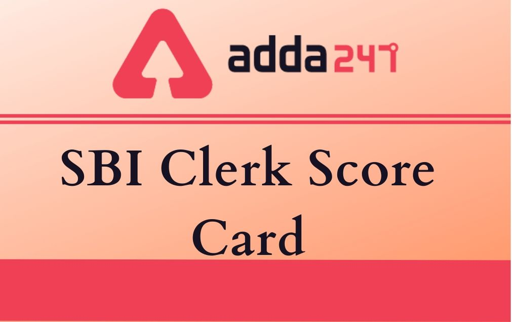 SBI Clerk Mains Score Card 2020 Out: Check SBI Clerk Marks Here_30.1