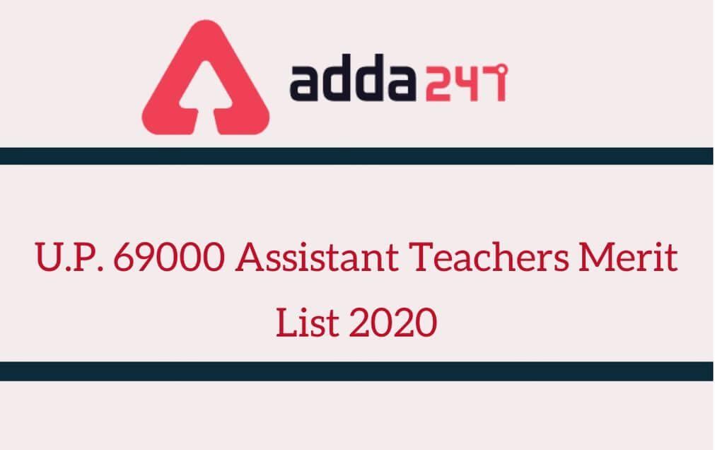 up 69000 Assistant Teachers merit list 2020