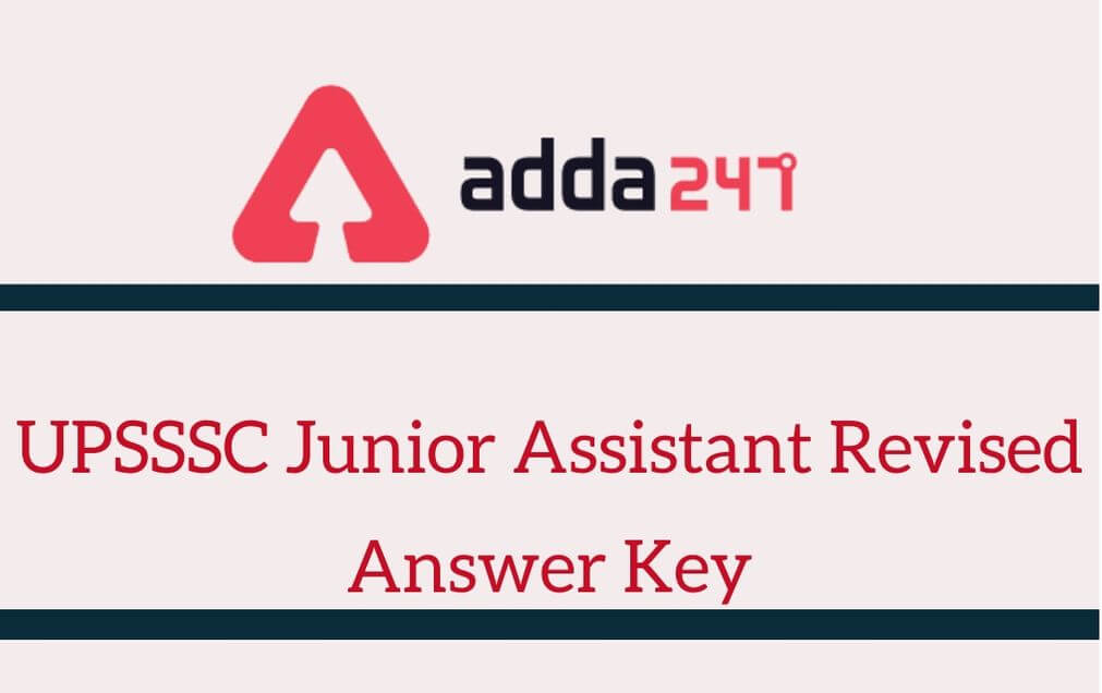 UPSSSC Junior Assistant Revised Answer Key