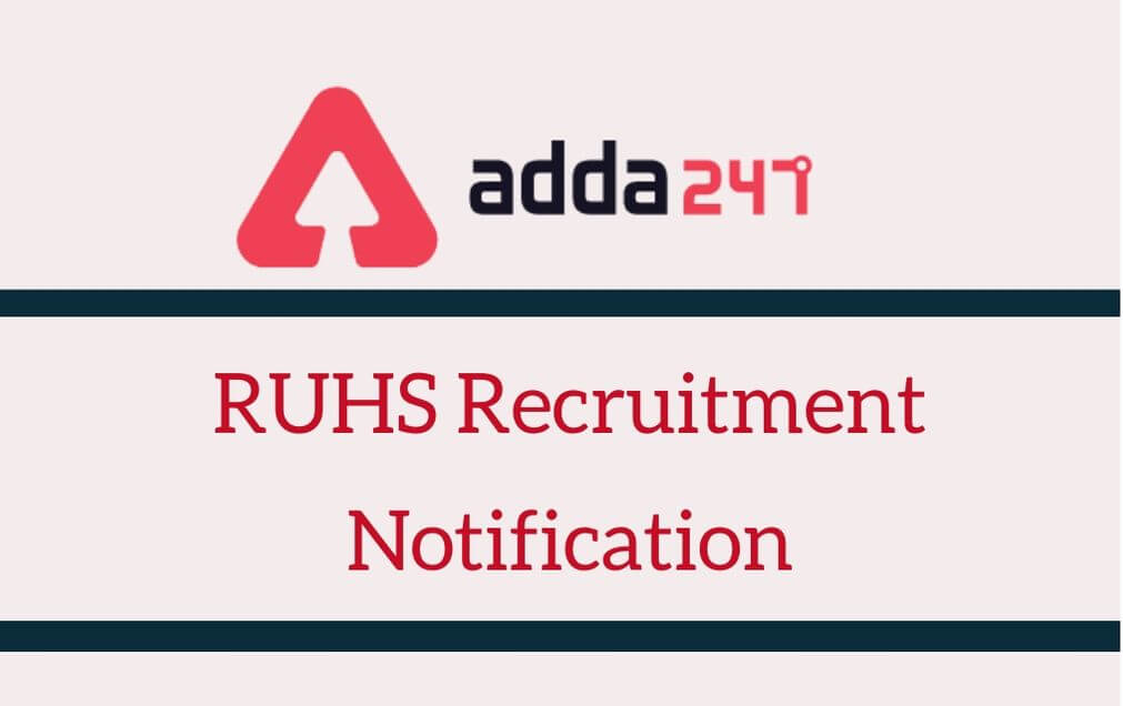 RUHS Recruitment Notification