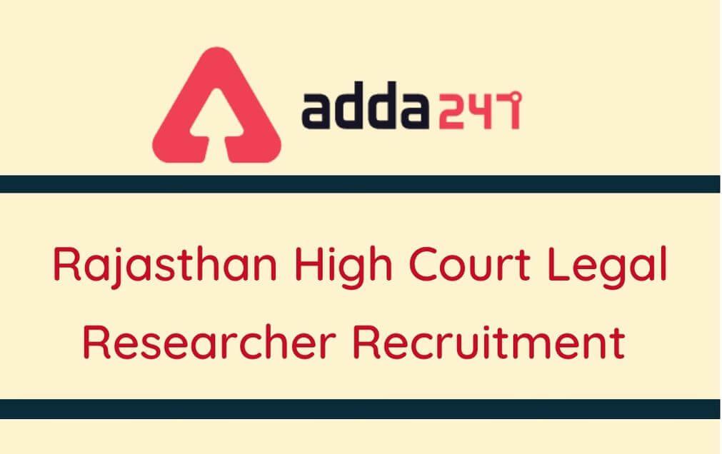 Rajasthan High Court Legal Researcher Recruitment