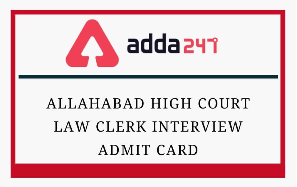 Allahabad High Court Law Clerk Interview Admit Card 2020 Out_30.1