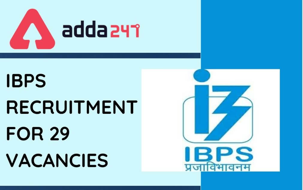 IBPS Recruitment 2020: Check Revised Date For 29 Vacancies Of IBPS_30.1
