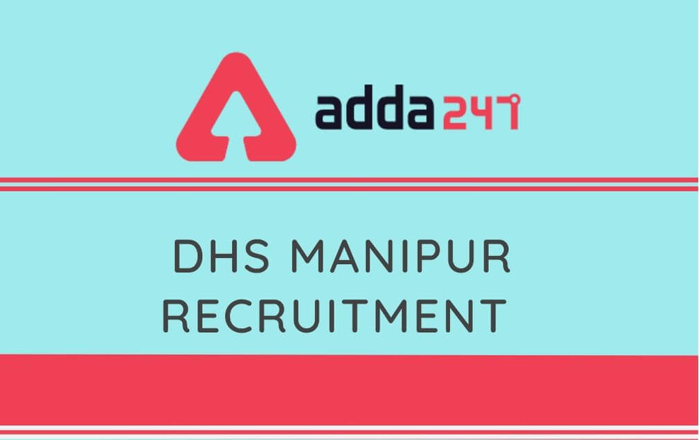 DHS Manipur Recruitment 2020: Apply For 100 Staff Nurse & MTS_30.1