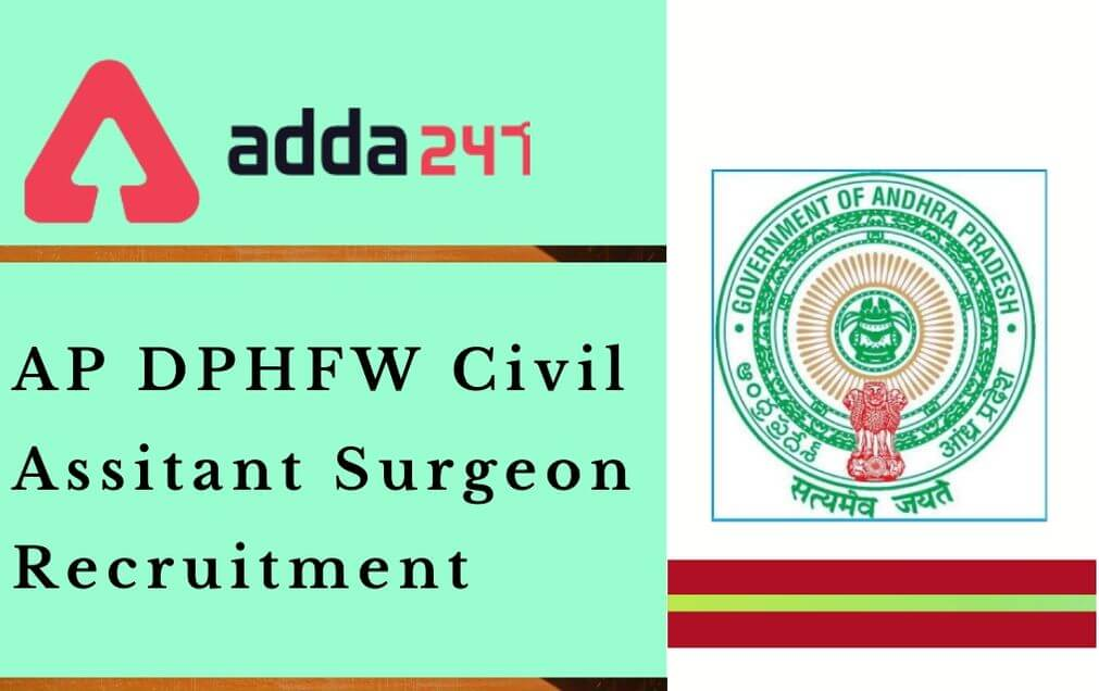 AP DPHFW Assistant Surgeon Recruitment 2020 Out @cfw.ap.nic.in: Apply Link Here_40.1