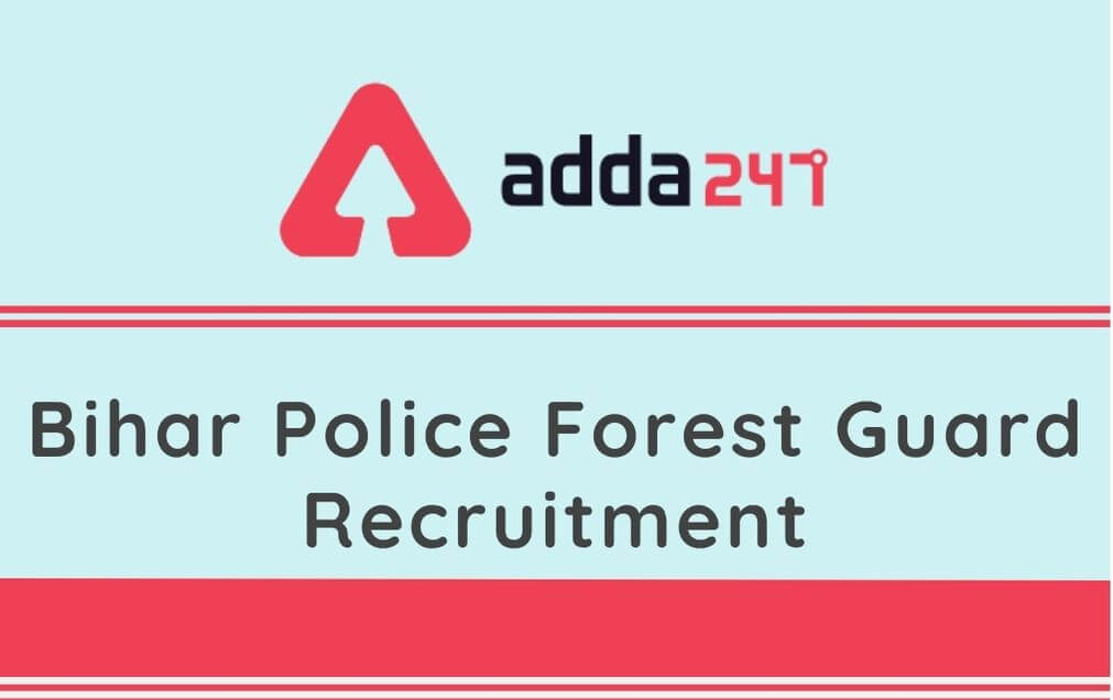 Bihar Forest Guard Recruitment 2020: Apply Online For 484 Vacancy_90.1