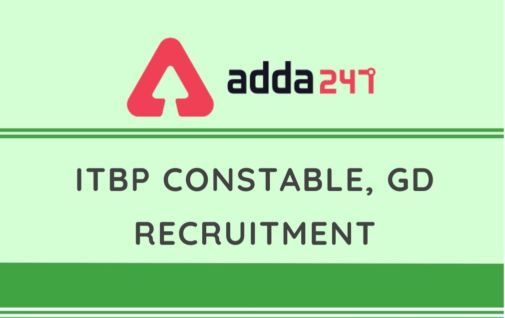 ITBP GD CONSTABLE RECRUITEMENT