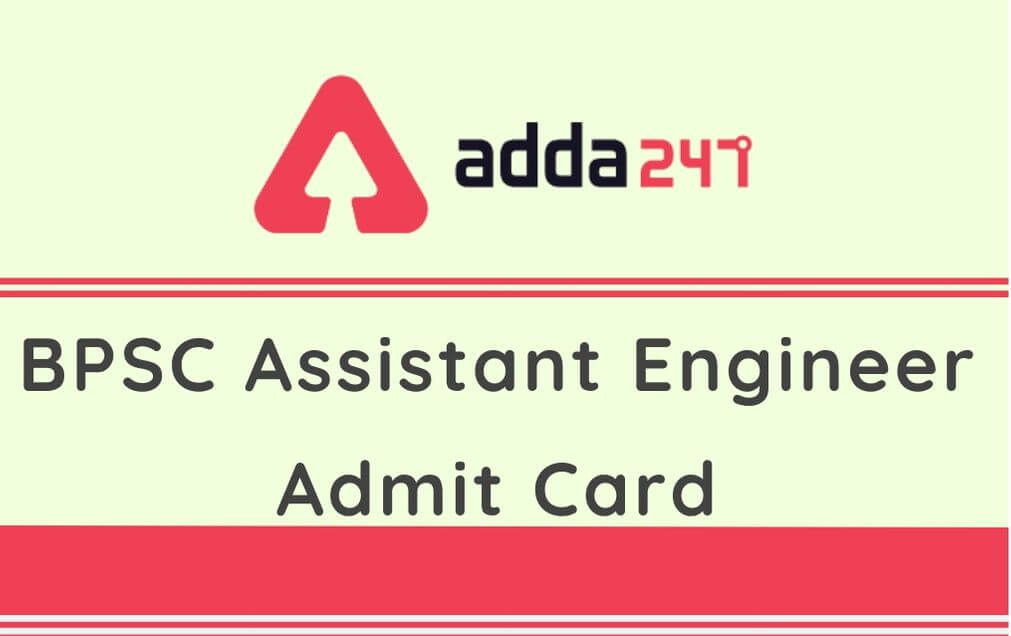 BPSC Assistant Engineer Admit Card 2020: Exam Postponed_30.1