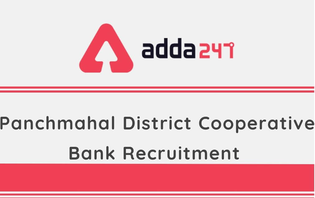 Panchmahal District Cooperative Bank Recruitment 2020: Apply for 155 Vacancies_30.1