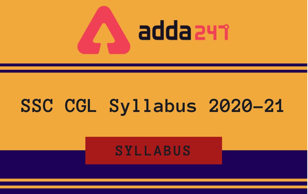 SSC CGL Syllabus 2021: Check Tier 1, 2, 3, and 4 Syllabus_30.1