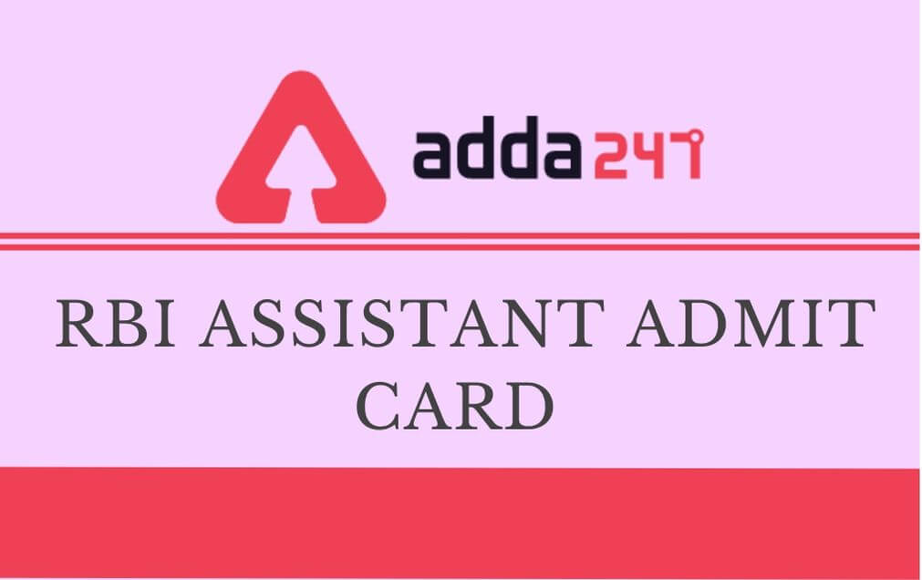RBI Assistant Mains Admit Card 2021 To Be Out Soon: Hall Ticket Direct Download_30.1