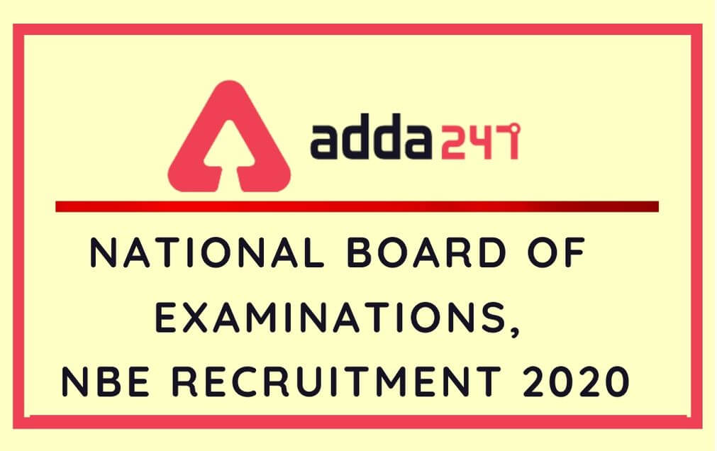 NBE Recruitment 2020: CBT Result Released For 90 Senior Assistant, Junior Assistant_100.1