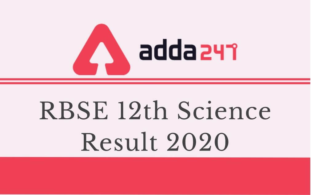 RBSE 12th Science Result 2020 Out: 91.66% Passed, Check Highlight, Toppers List_30.1