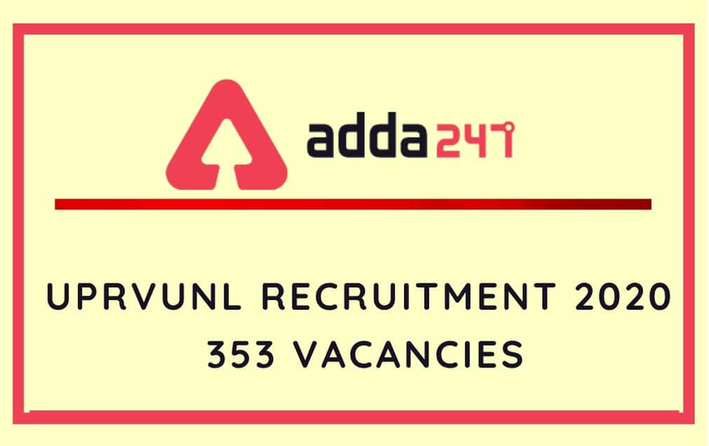 UPRVUNL Recruitment 2020: Apply Online For 353 AE & Other Posts_50.1