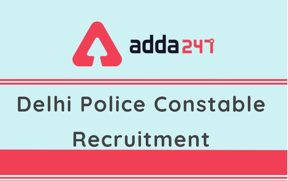 Delhi Police Constable Recruitment (1)