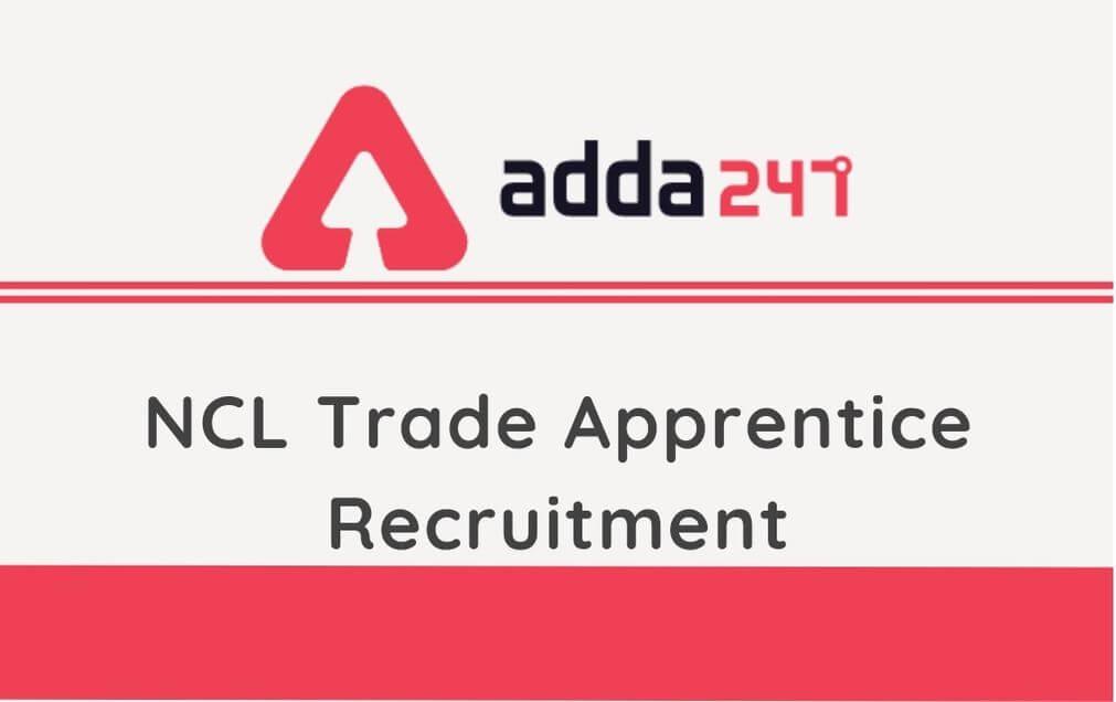 NCL Trade Apprentice Recrutiment 2020: Apply For 1500 Vacancies_40.1