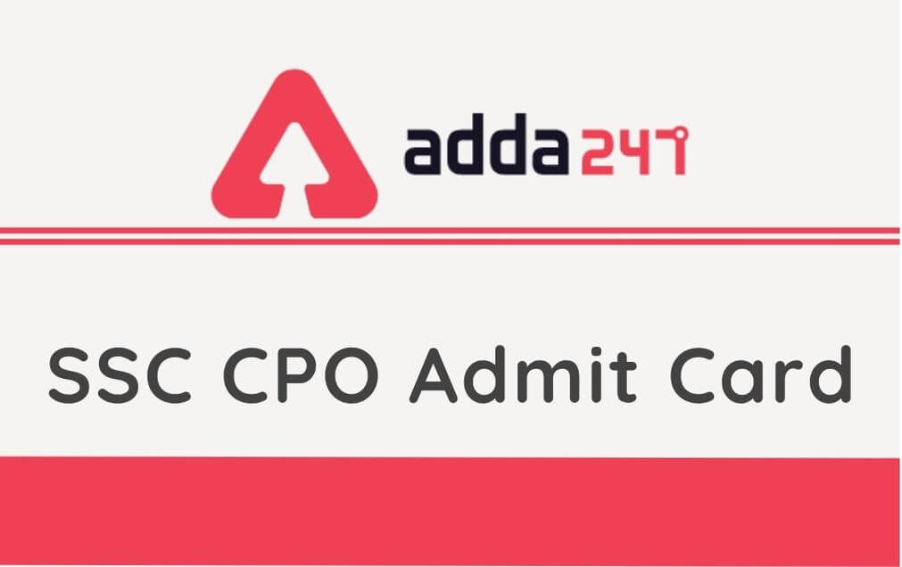 SSC CPO Tier 2 Admit Card 2021: SSC CPO Paper-2 Admit Card Soon_30.1