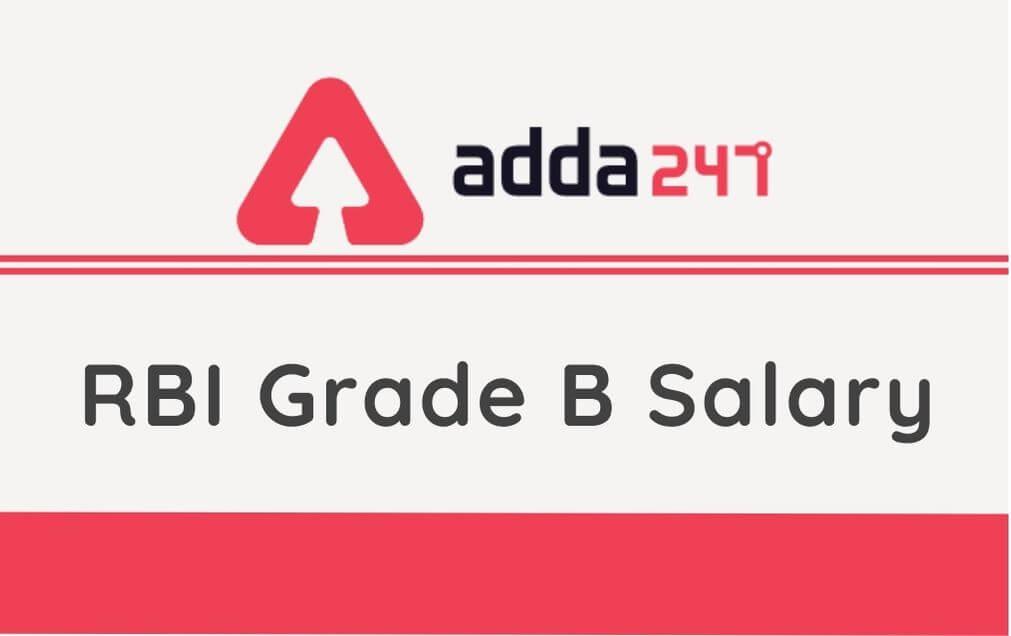 RBI Grade B Salary 2021: In hand Salary, Allowances, Promotion_40.1