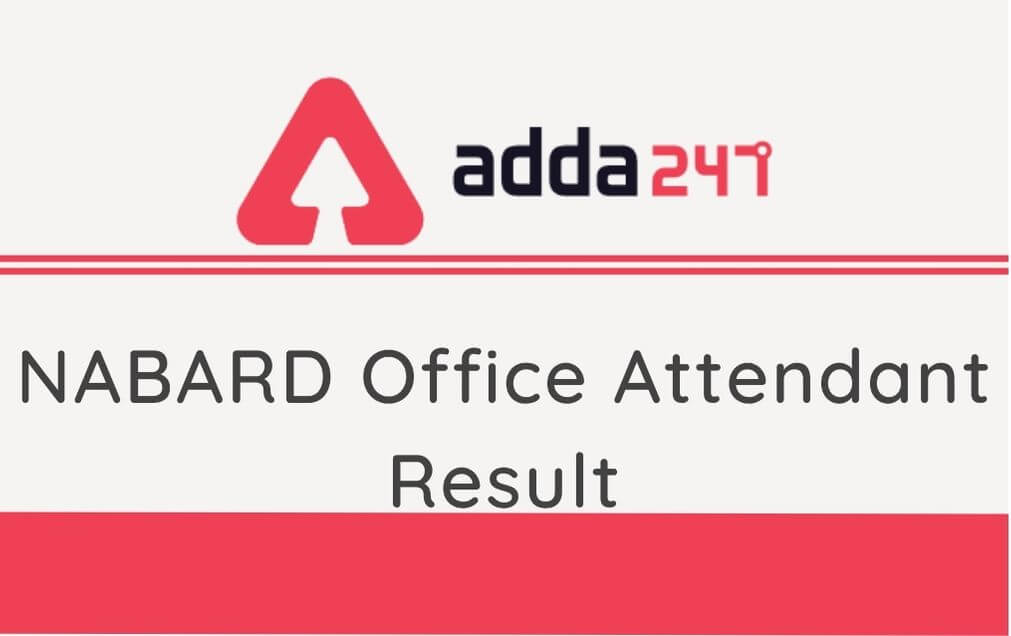 NABARD Office Attendant Mains Result 2020 Out: Check Selection List , Waiting List PDF_30.1