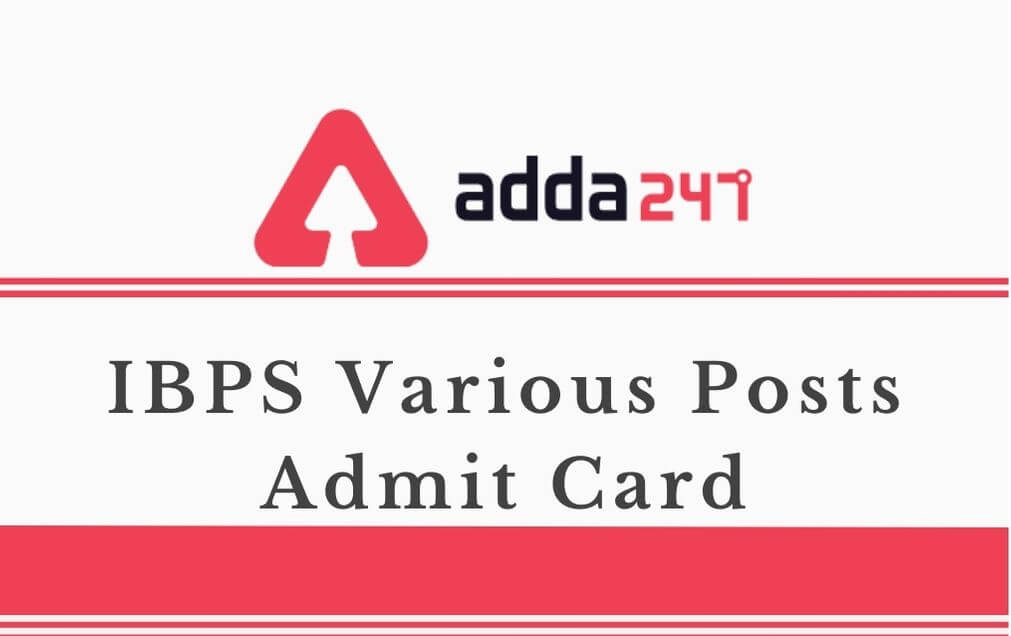IBPS Various Posts Admit Card 2020 Out: Download Selection Process Call Letter_50.1