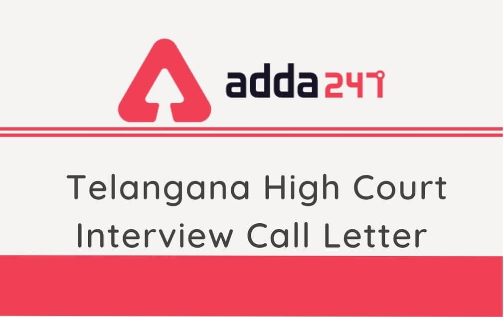 Telangana High Court Interview Admit Card 2020 Out: Download Call Letter For Steno, Typist & Copyist Posts_30.1