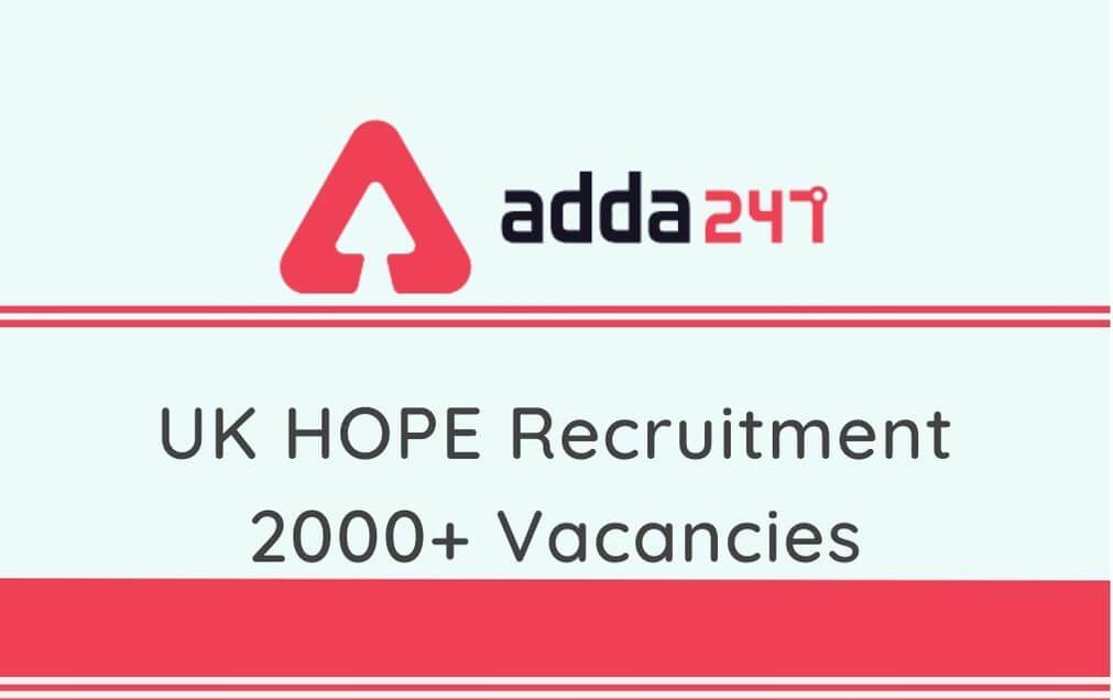 UK HOPE Recruitment 2020: Apply Online @hope.uk.gov.in For 2277 Vacancies_30.1