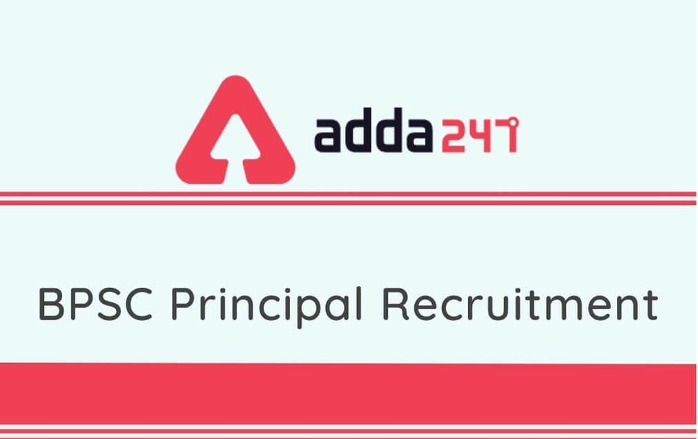 BPSC Principal Recruitment 2020: Apply Online For 25 Vacancies_30.1