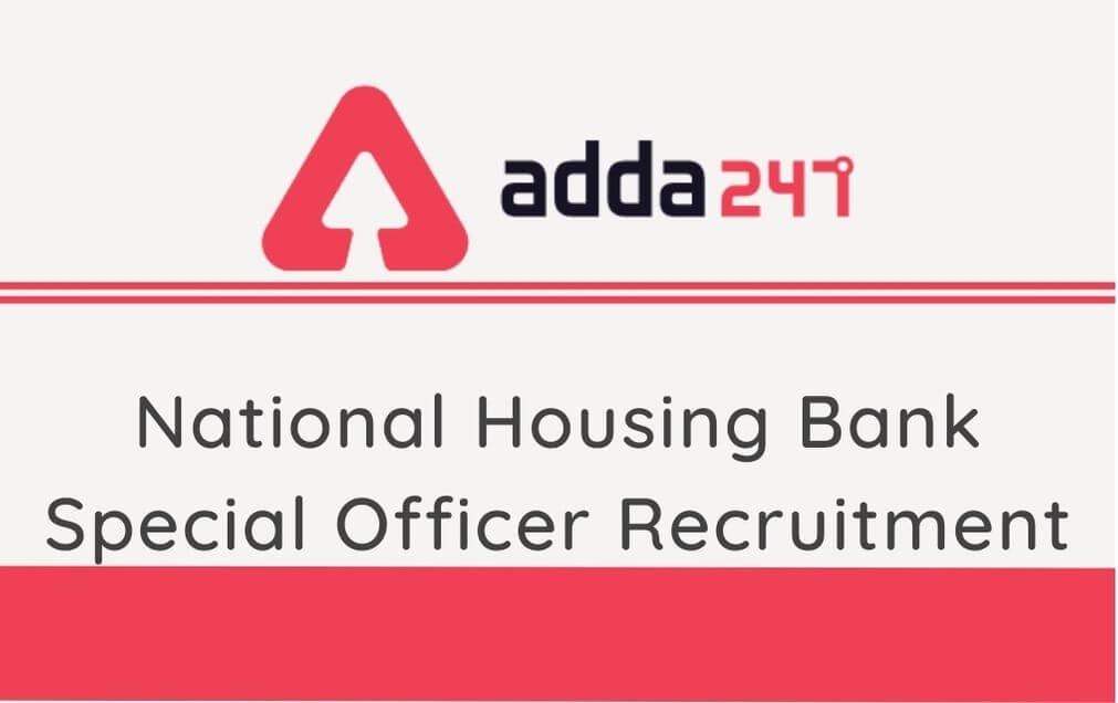 National Housing Bank Specialist Officer Recruitment 2020: Apply Online_30.1