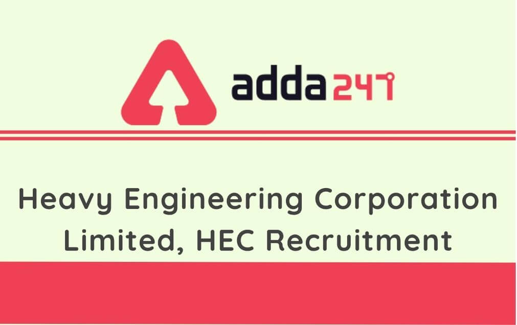 HEC Recruitment 2020: Apply For 164 Trainees Vacancies_60.1