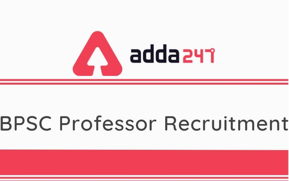 BPSC Professor Recruitment 2020: Apply Online For 27 Vacancies_30.1