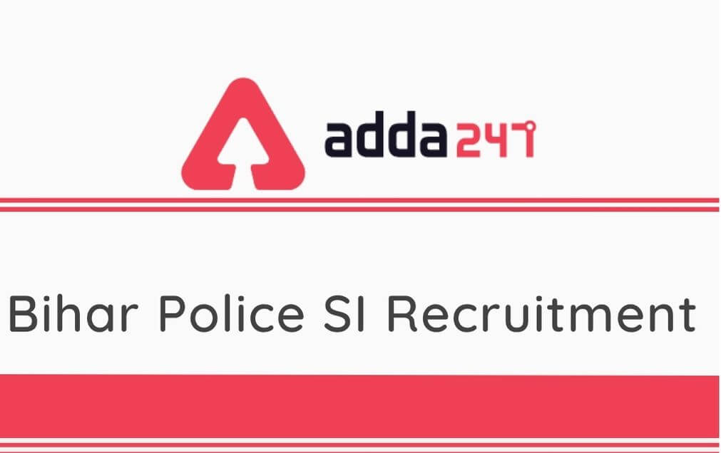 Bihar Police SI Recruitment 2020: Apply Online For 2213 SI and Sergeant Vacancies_70.1