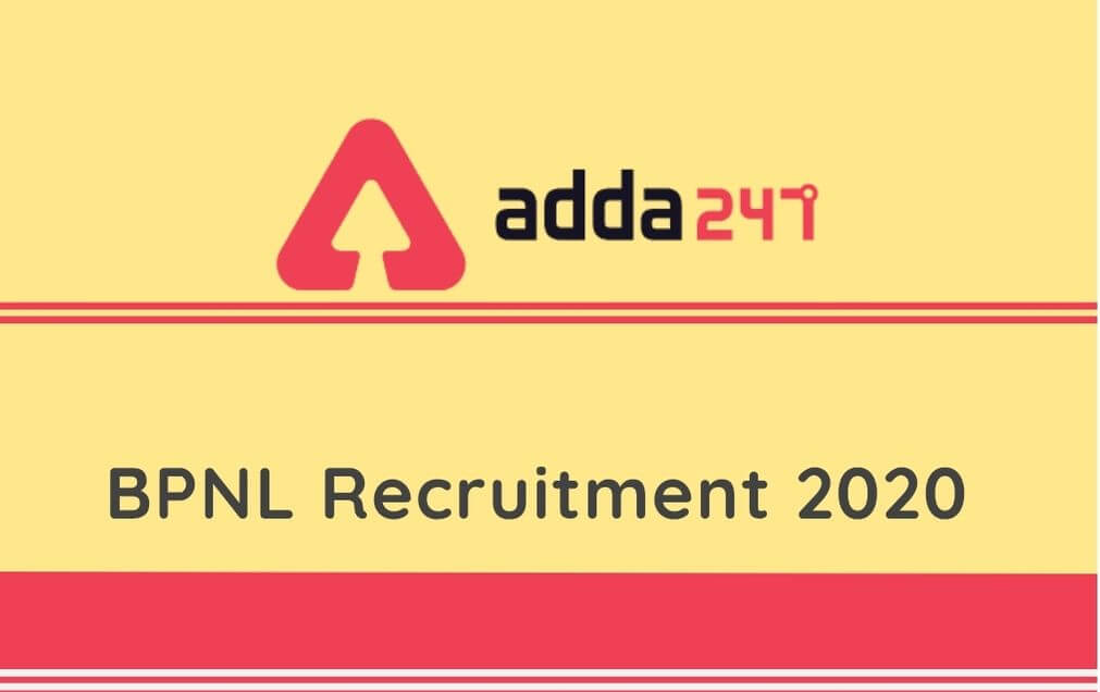 BPNL Recruitment 2020: Last Date To Apply Online Extended For 3348 Assistant & Officer_100.1