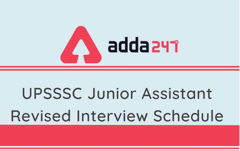 UPSSSC Junior Assistant Revised Interview date