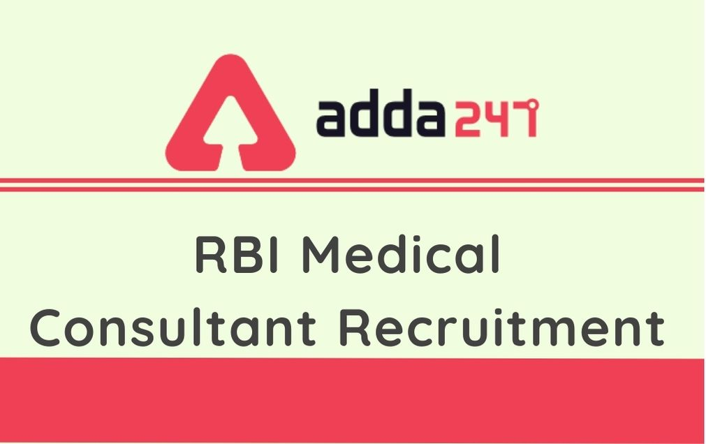 RBI Medical Consultant Recruitment 2020: Apply Offline For 7 Part Time Medical Consultant_30.1