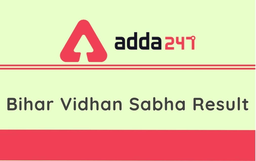Bihar Vidhan Sabha Result 2020 Out: Check Bihar Office Chemist, Library Staff & Other Posts Score Card Here_30.1
