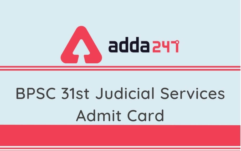 BPSC 31st Judicial Services Admit Card 2020: Check Prelims Exam Date_30.1