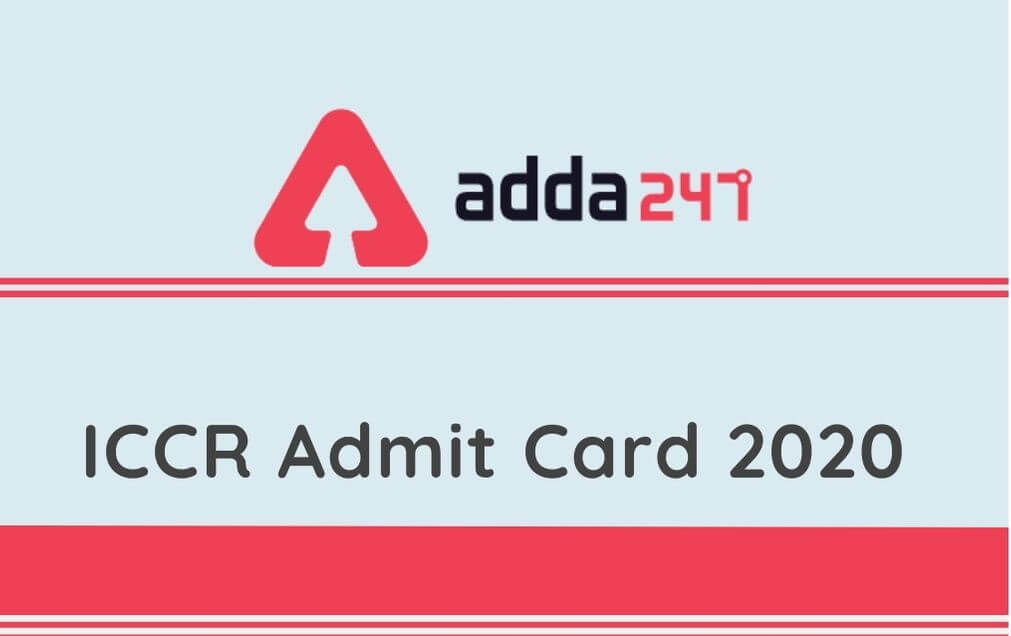 ICCR Admit Card 2020 For APO, LDC, Steno & Other Posts