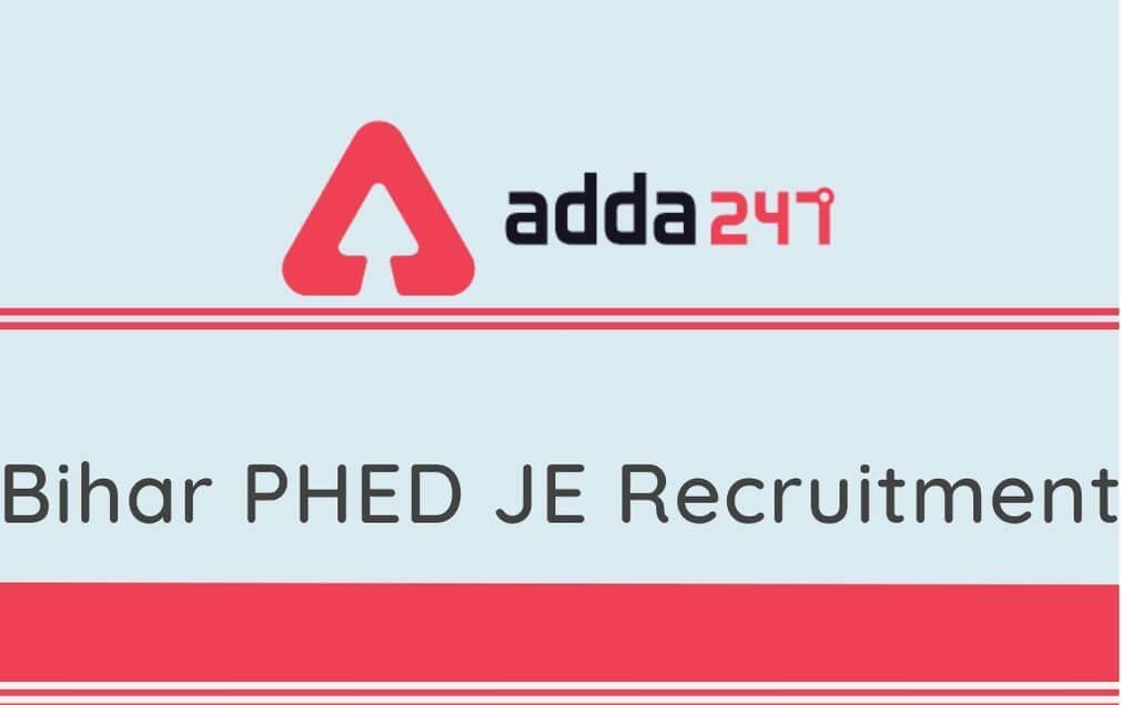 Bihar PHED JE Recruitment 2020: 288 Vacancies For Junior Engineer (Civil)_30.1