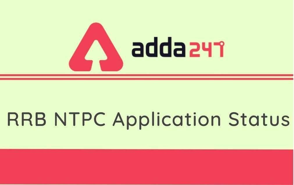 RRB NTPC Application Status 2020