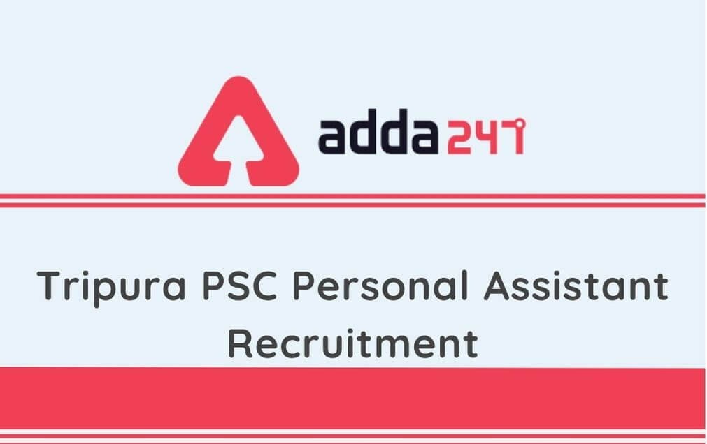 TPSC Recruitment 2020: Last Date extended For 100 Vacancies of PA in Group C_30.1