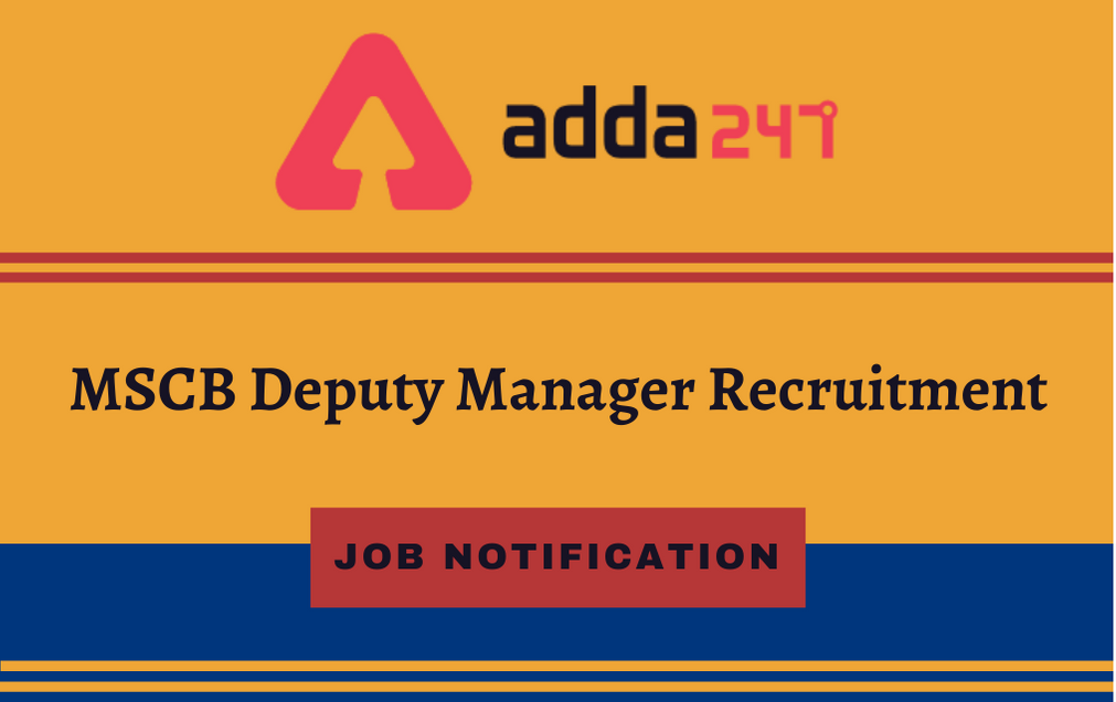 MSCB Deputy Manager Recruitment 2020: Apply Online For 38 Deputy Manager And Other Posts_30.1