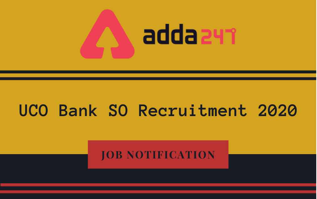 UCO Bank SO Recruitment 2020: Apply Online For 91 Specialist Officer Vacancies_30.1