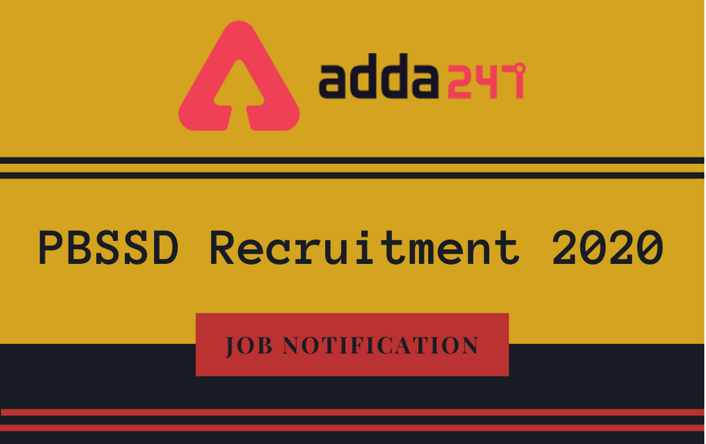 PBSSD Recruitment 2020: Apply Online For 163 Block Level Staff & Others_30.1
