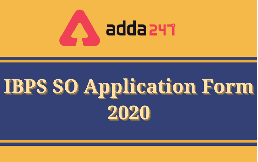 IBPS SO Apply Online 2020: Online Application For 647 SO Posts_30.1