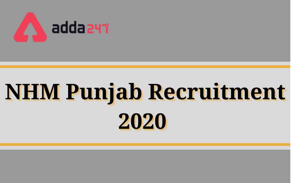 NHM Punjab Recruitment 2020: Apply For 600 Multi Purpose Health Worker Posts_30.1